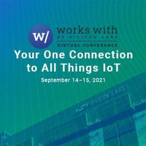 Works With 2021 by Silicon Labs